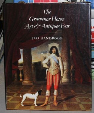 The Grosvenor House Arts & Antiques Fair 1995 Handbook